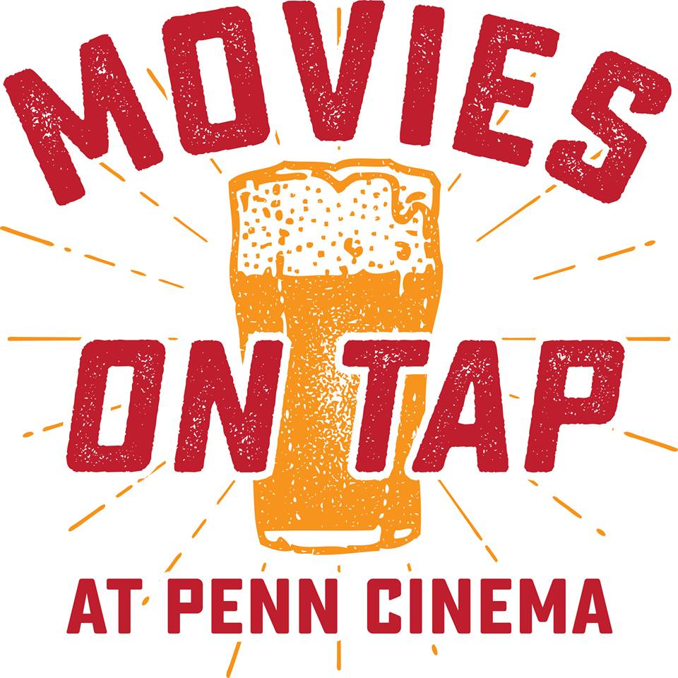 Movies On Tap Penn Cinema