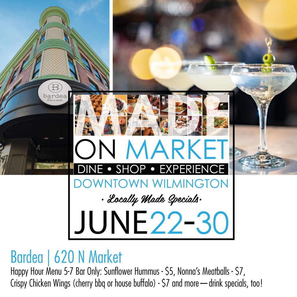 Bardea Food and Drink specials for Made on Market the week of June 22nd to the 30th!